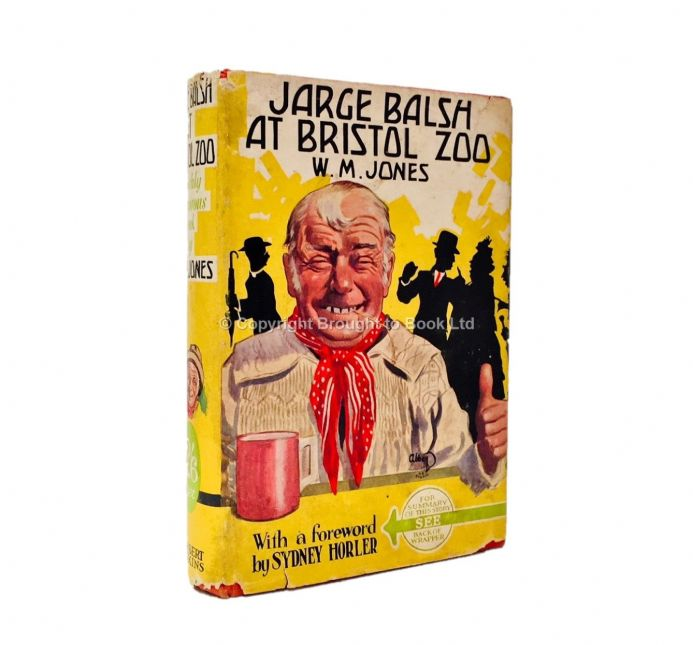 Jarge Balsh at Bristol Zoo by W.M. Jones Forward by Sydney Horler First Edition Herbert Jenkins 1934